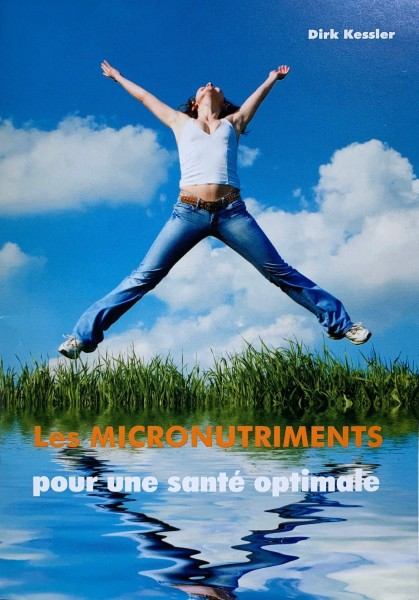 Les MICRONUTRIMENTS (französische Version VITALSTOFFE)