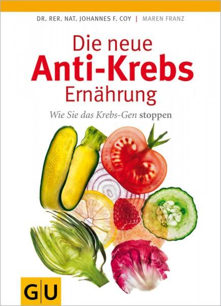 Die neue Anti-Krebs Ernährung