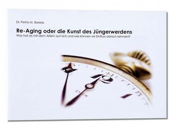 Re-Aging (deutsch) oder die Kunst des Jüngerwerdens