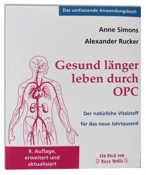 Gesund länger leben durch OPC / 10. Auflage