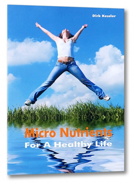 Micro Nutrients - For A Healthy Life (englisch)