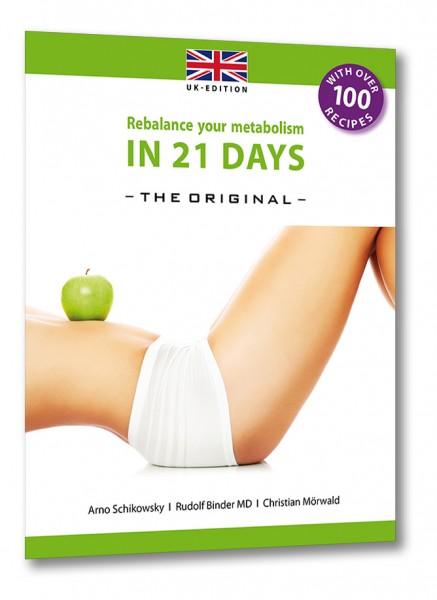 Rebalance your metabolism in 21 DAYS - engl. Version (UK-Edition)